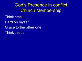 God's Presence in conflict Church Membership