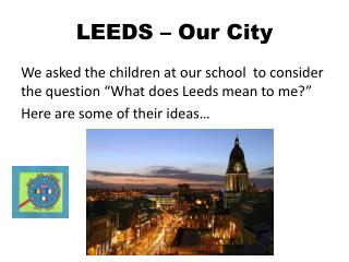 LEEDS – Our City