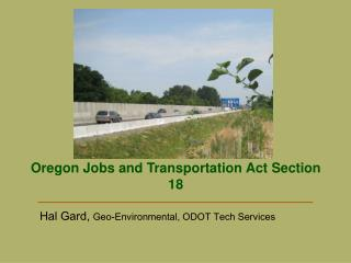 Oregon Jobs and Transportation Act Section 18