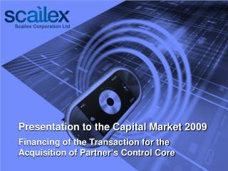 Presentation to the Capital Market 2 009