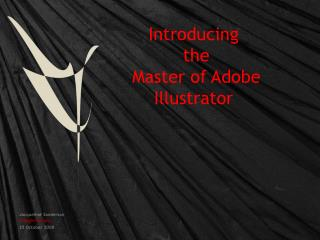 Introducing  the  Master of Adobe Illustrator