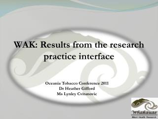 WAK: Results from the research practice interface