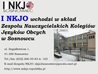 ul. Zegadłowicza 1,  41-200 Sosnowiec Tel./fax: (032) 266-55-83 w. 102