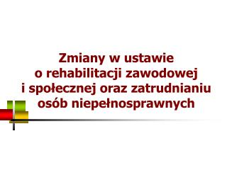 art. 10a-f Rehabilitacja spo?eczna