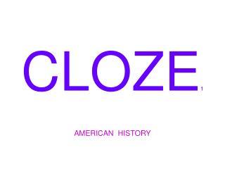 CLOZE 1