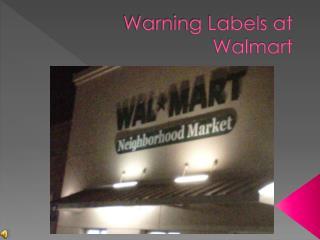 Warning Labels at Walmart