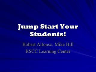 Jump Start Your Students!