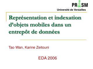 Repr�sentation et indexation d�objets mobiles dans un entrep�t de donn�es
