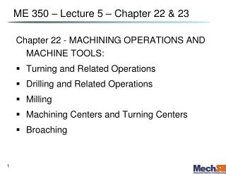 ME 350   Lecture 5   Chapter 22  23