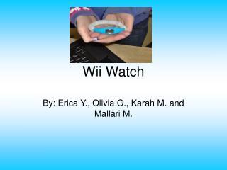 Wii Watch