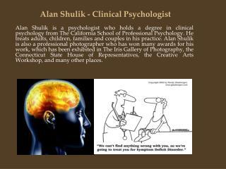 Alan Shulik - Clinical Psychologist
