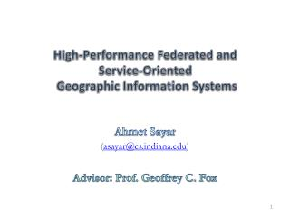 High-Performance Federated and  Service-Oriented  Geographic Information Systems