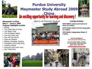 Purdue University                       Maymester Study Abroad 2009 China