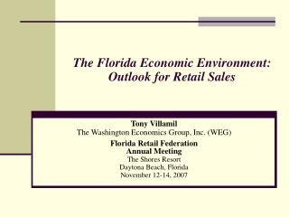 The Florida Economic Environment:  Outlook for Retail Sales