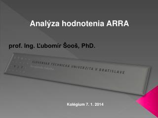 Analýza hodnotenia ARRA