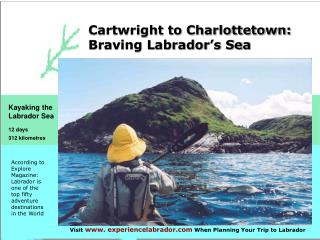 Cartwright to Charlottetown:  Braving Labrador's Sea