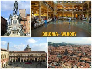BOLONIA --  W ŁOCHY