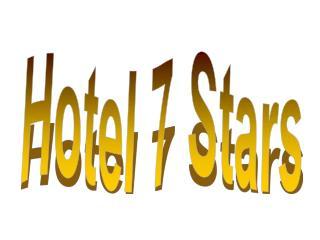 Hotel 7 Stars