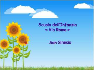 Scuola dell�Infanzia  ��Via Roma��