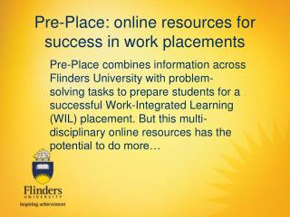 Pre-Place: online resources for success in work placements