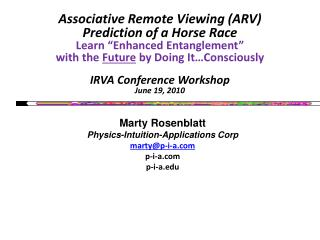 Marty Rosenblatt Physics-Intuition-Applications Corp marty@p-i-a p-i-a p-i-a