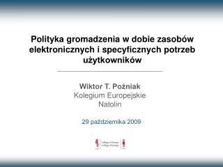 Polityka gromadzenia w dobie zasobów elektronicznych i specyficznych potrzeb użytkowników
