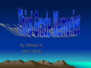 By William k. 2011-2012