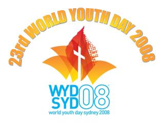 23rd WORLD YOUTH DAY 2008