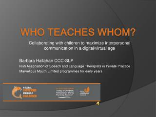 Who Teaches Whom?