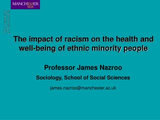 The impact of racism on the health and well-being of ethnic minority people