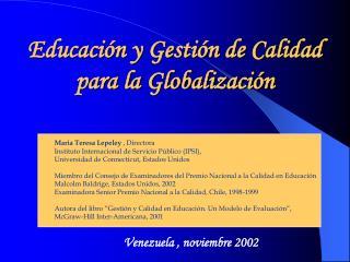 Educación y Gestión de Calidad  para la Globalización
