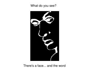 There's a face... and the word