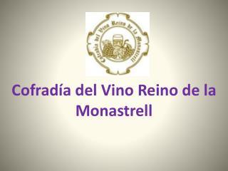 Cofradía del Vino Reino de la Monastrell