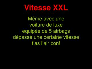 Vitesse XXL