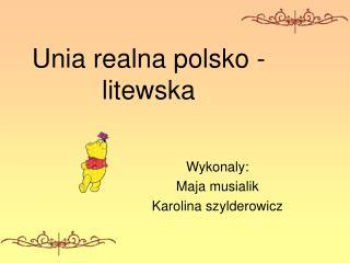 Unia realna polsko -litewska