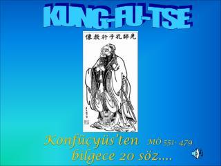 KUNG-FU-TSE