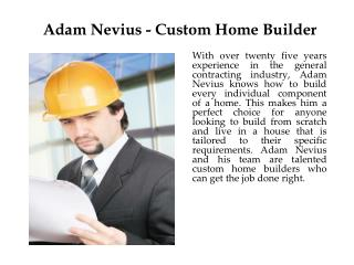 Adam Nevius - Custom Home Builder