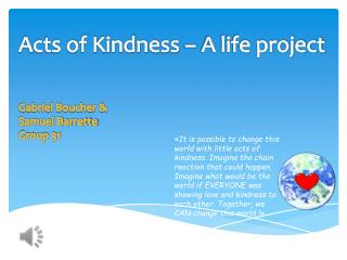 Acts of Kindness – A life project