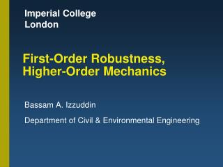 First-Order Robustness, Higher-Order Mechanics