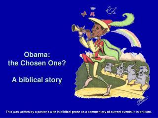 Obama: the Chosen One? A biblical story