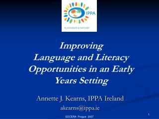 Annette J. Kearns, IPPA Ireland akearns@ippa.ie