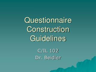 Questionnaire Construction Guidelines