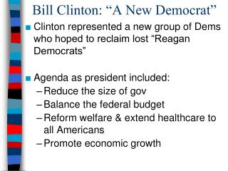 "Bill Clinton: ""A New Democrat"""