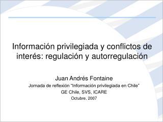 Información privilegiada y conflictos de interés: regulación y autorregulación