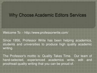 Why Choose Academic Editors Services