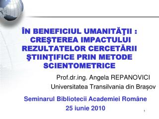 Prof.drg. Angela REPANOVICI Universitatea Transilvania din Brașov
