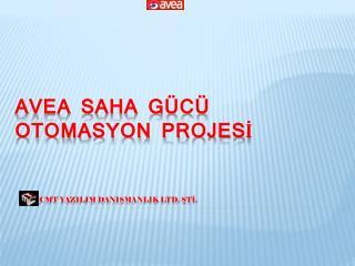 AVEA SAHA  GÜCÜ  OTOMASYON PROJESİ
