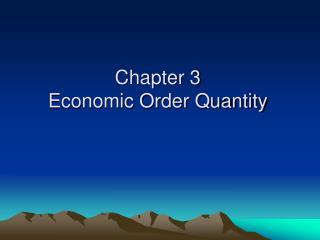 Chapter 3 Economic Order Quantity