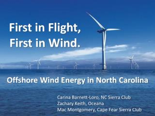 First in Flight, First in Wind.