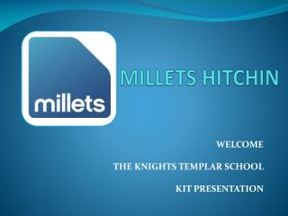 MILLETS HITCHIN